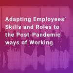 adapting-employees-skills-and-roles-covid