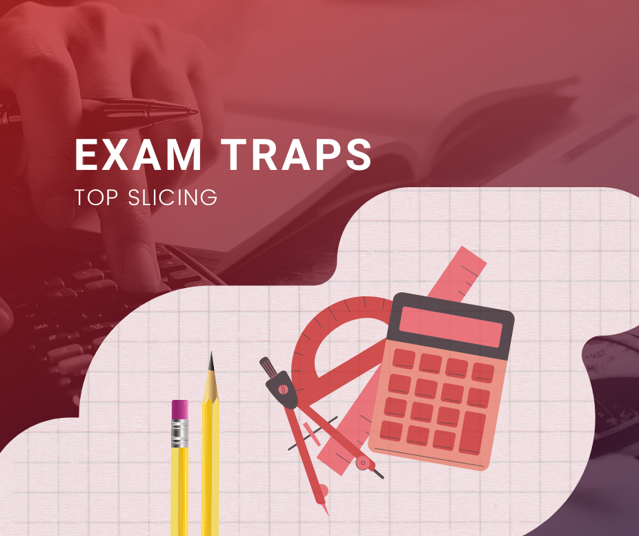exam-traps-top-slicing